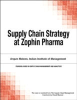 Supply Chain Strategy at Zophin Pharma