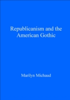 Republicanism and the American Gothic