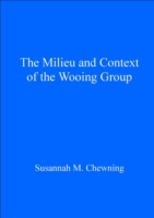 Milieu and Context of the Wooing Group