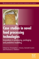 Case Studies in Novel Food Processing Technologies