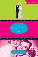 a comprehensive analysis of white weddings a book by chrys ingraham