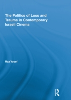 Politics of Loss and Trauma in Contemporary Israeli Cinema