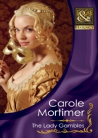 Lady Gambles (Mills & Boon Historical) (The Copeland Sisters, Book 2)